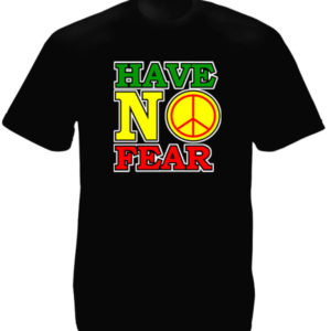 Have No Fear Black Tee-Shirt